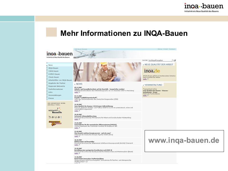 Mehr Informationen zu INQA-Bauen www.inqa-bauen.de