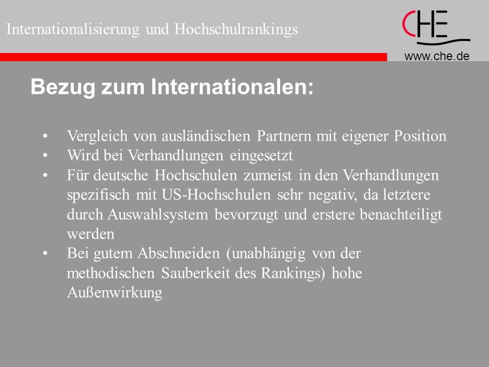 www.che.de Internationalisierung und Hochschulrankings Bezug zum Internationalen: Vergleich von ausländischen Partnern mit eigener Position Wird bei V