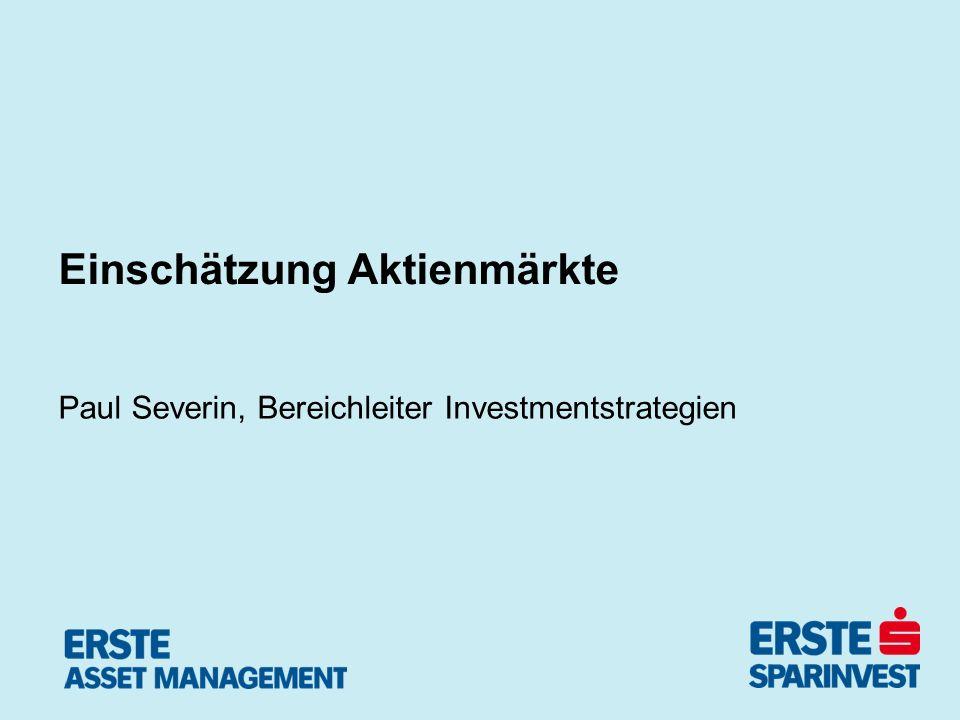 Einschätzung Aktienmärkte Paul Severin, Bereichleiter Investmentstrategien