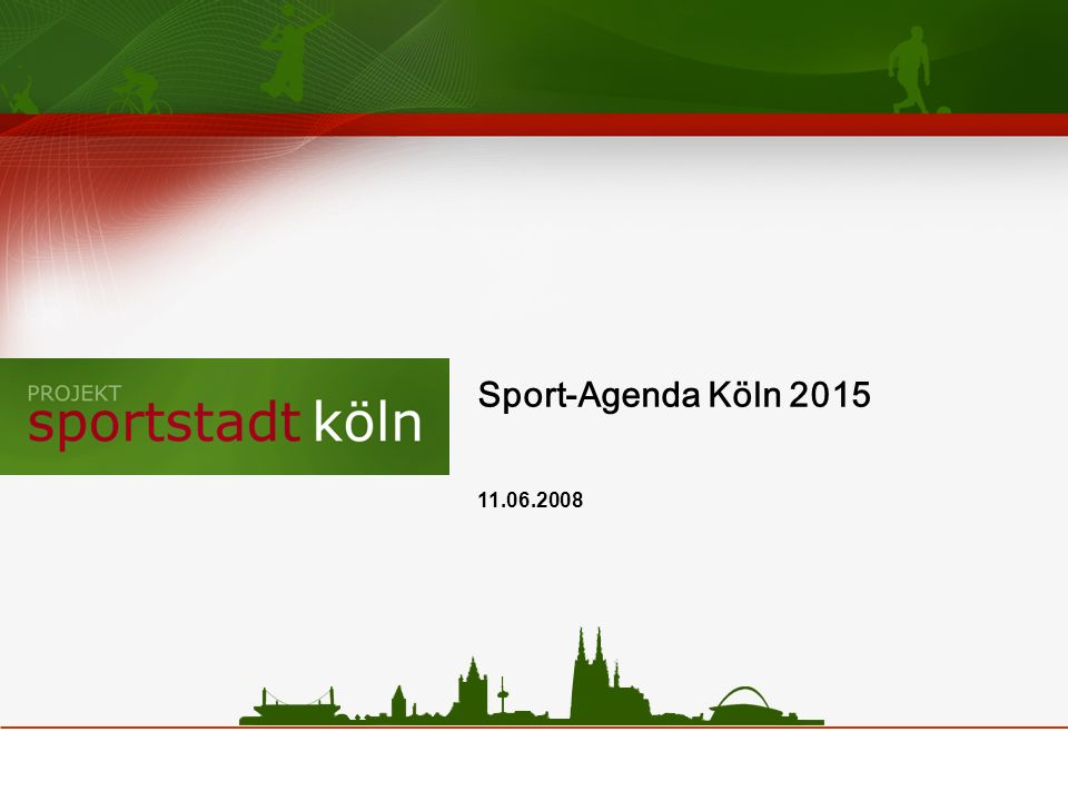 Sport-Agenda Köln 2015 11.06.2008