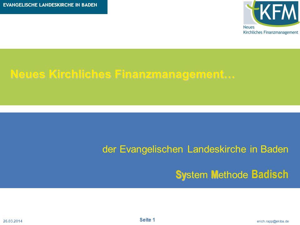 Rubrik / Übergeordnetes Thema Projekt Erweiterte Betriebskameralistik Seite 1 erich.rapp@ekiba.de Rubrik / Übergeordnetes Thema EVANGELISCHE LANDESKIR