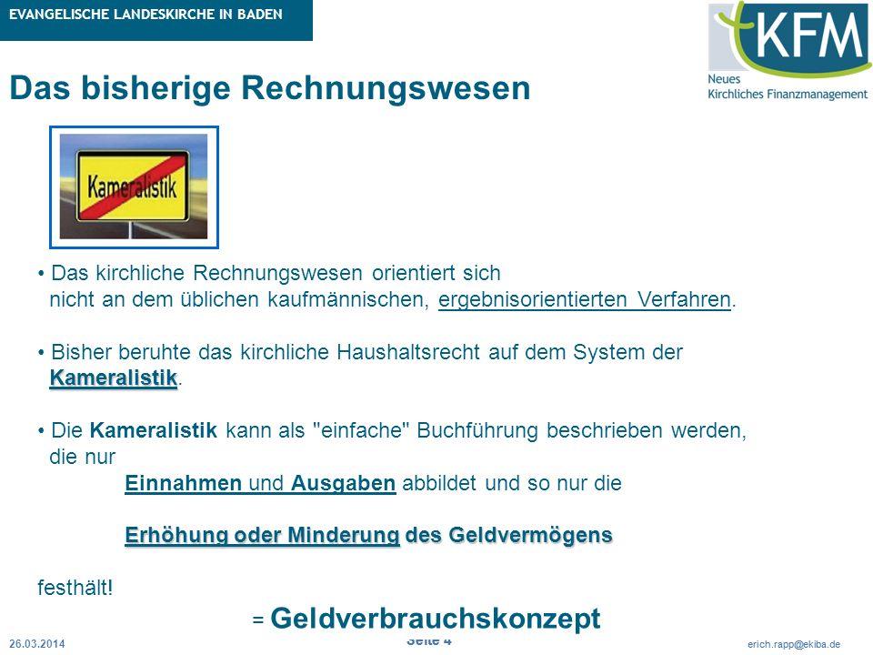 Rubrik / Übergeordnetes Thema Projekt Erweiterte Betriebskameralistik Seite 4 erich.rapp@ekiba.de Rubrik / Übergeordnetes Thema EVANGELISCHE LANDESKIR