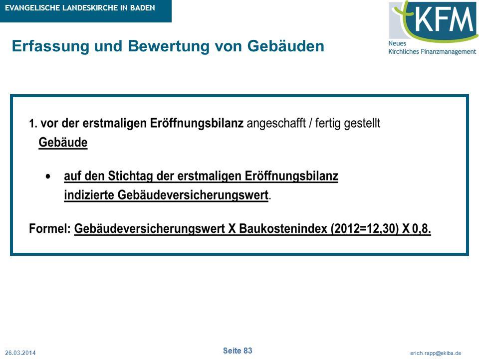 Rubrik / Übergeordnetes Thema Projekt Erweiterte Betriebskameralistik Seite 83 erich.rapp@ekiba.de Rubrik / Übergeordnetes Thema EVANGELISCHE LANDESKI