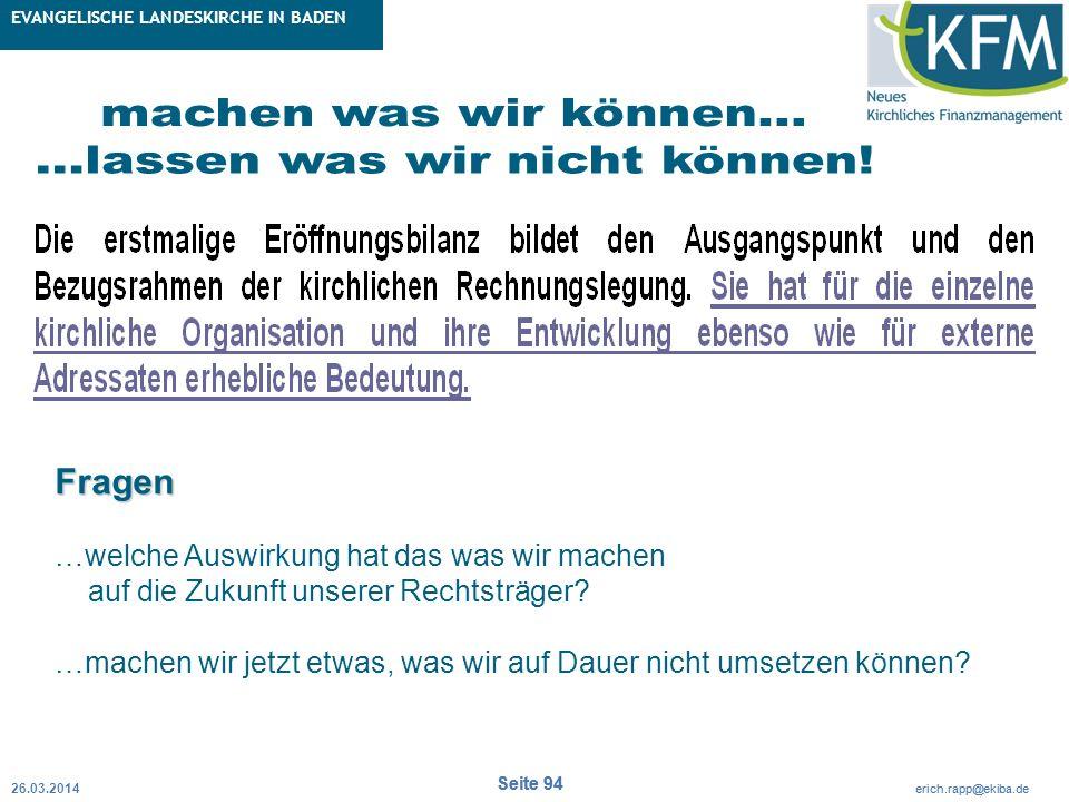 Rubrik / Übergeordnetes Thema Projekt Erweiterte Betriebskameralistik Seite 94 erich.rapp@ekiba.de Rubrik / Übergeordnetes Thema EVANGELISCHE LANDESKI