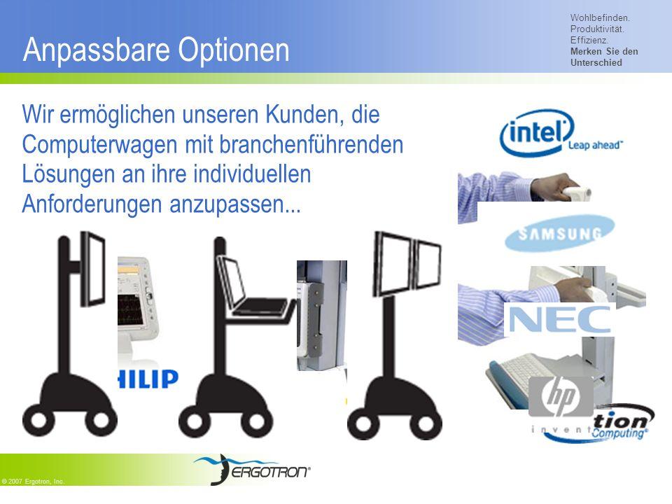Wohlbefinden. Produktivität. Effizienz. Merken Sie den Unterschied © 2007 Ergotron, Inc. Anpassbare Optionen Wir ermöglichen unseren Kunden, die Compu