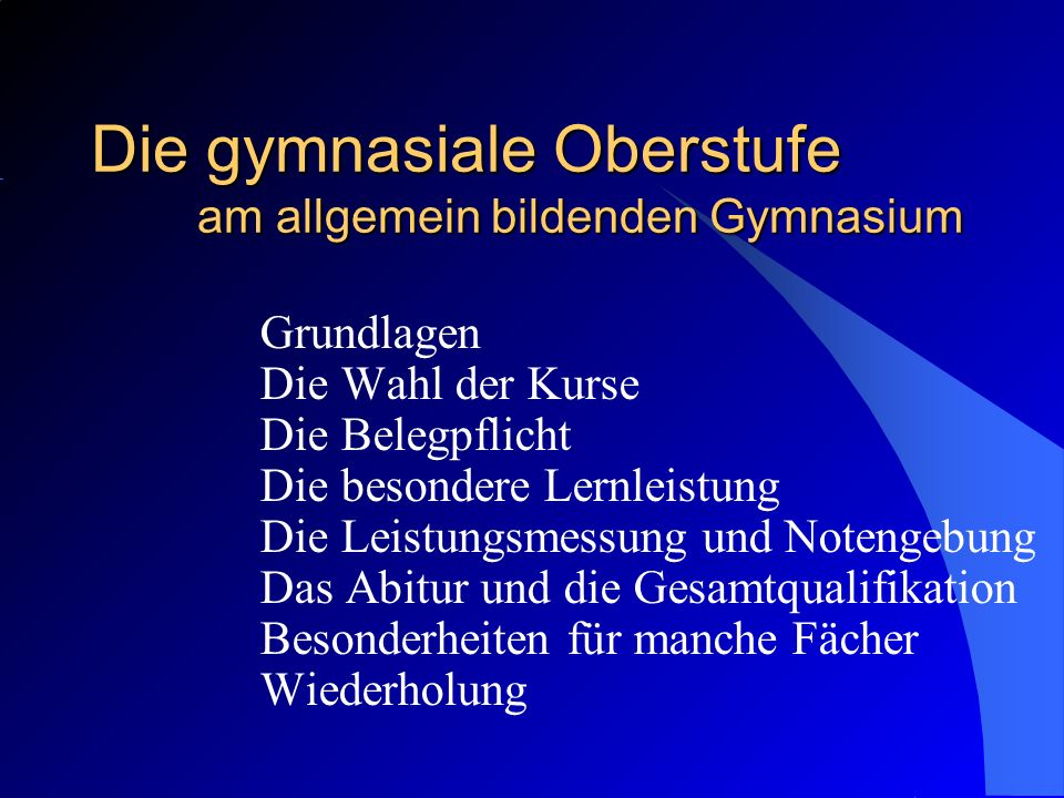 Der Belegplanwahlbogen – 2 26.03.2014 Die Oberstufe am allgemeinbildenden Gymnasium in Baden-Württemberg 22