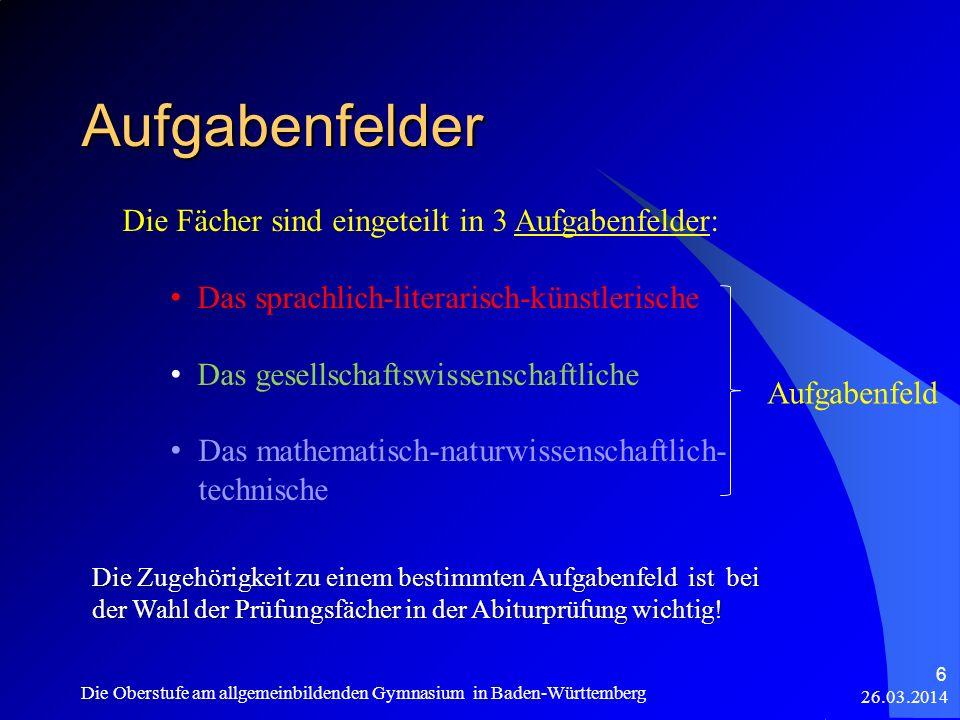 Beispiel für Optimierung 26.03.2014 Die Oberstufe am allgemeinbildenden Gymnasium in Baden-Württemberg 57 Fach 1.