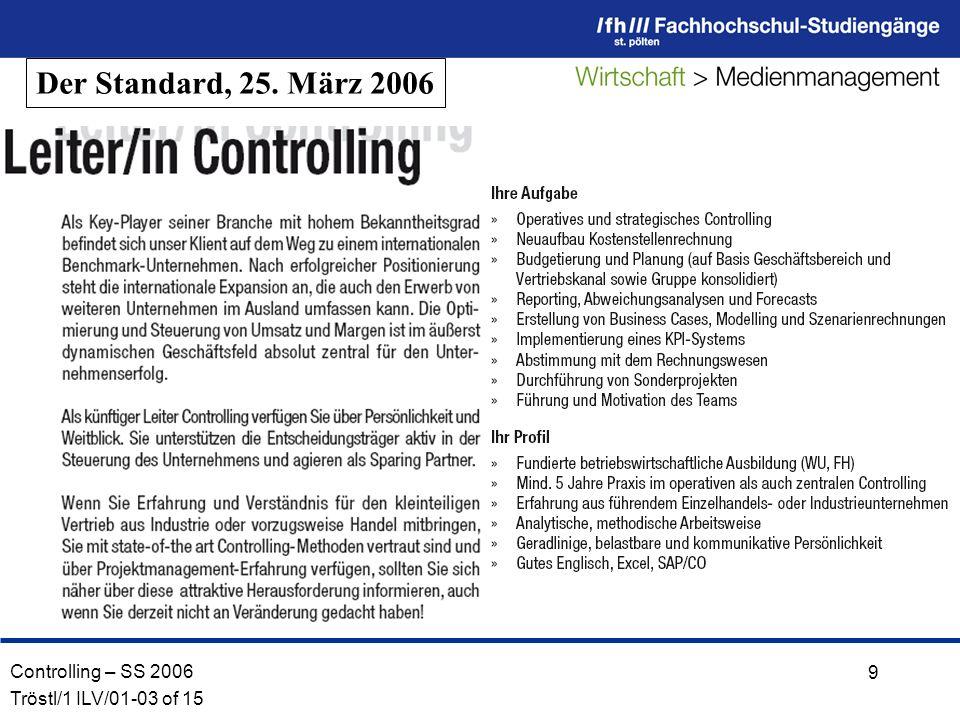 Controlling – SS 2006 Tröstl/1 ILV/01-03 of 15 9 Der Standard, 25. März 2006