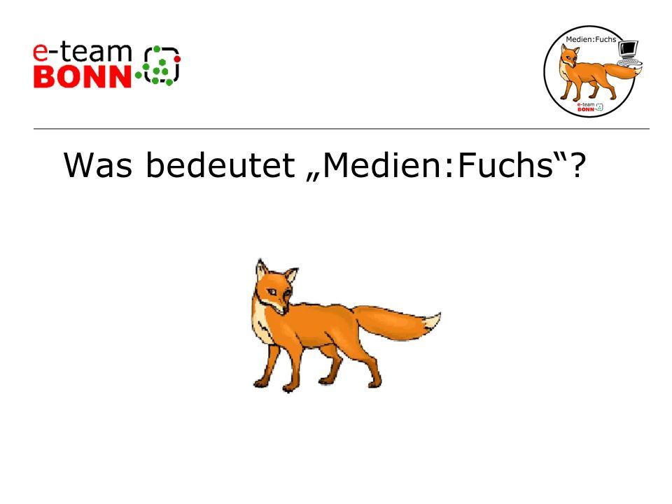Was bedeutet Medien:Fuchs?