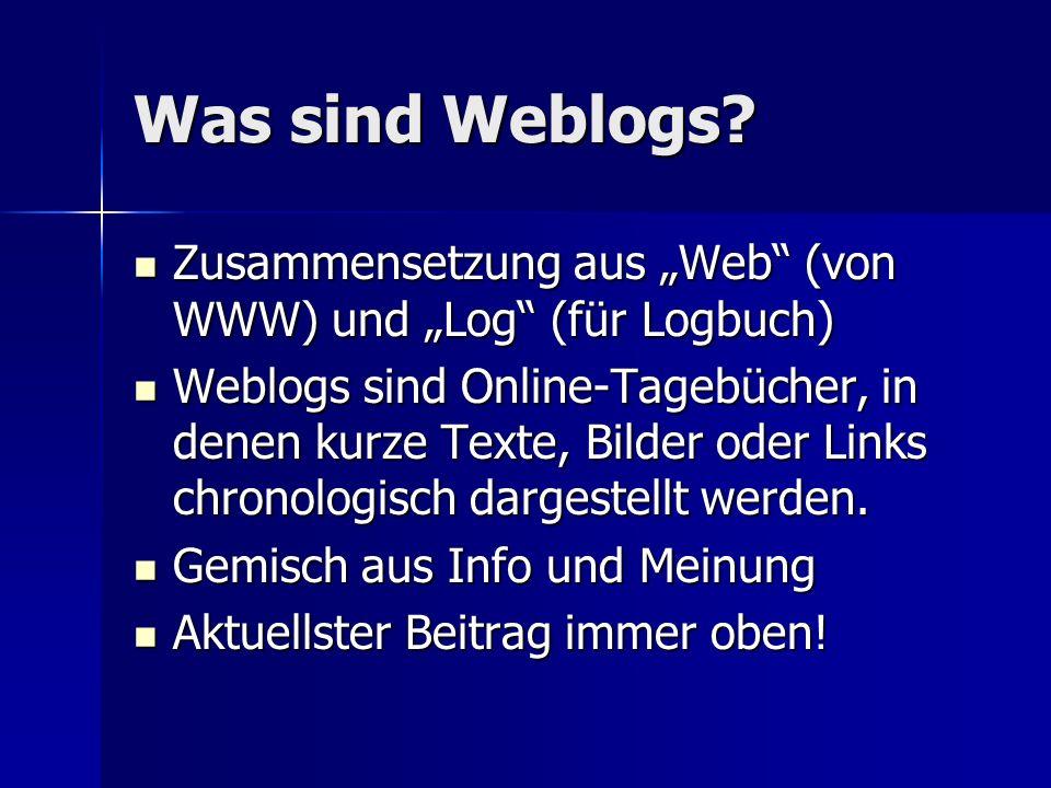Was sind Weblogs.