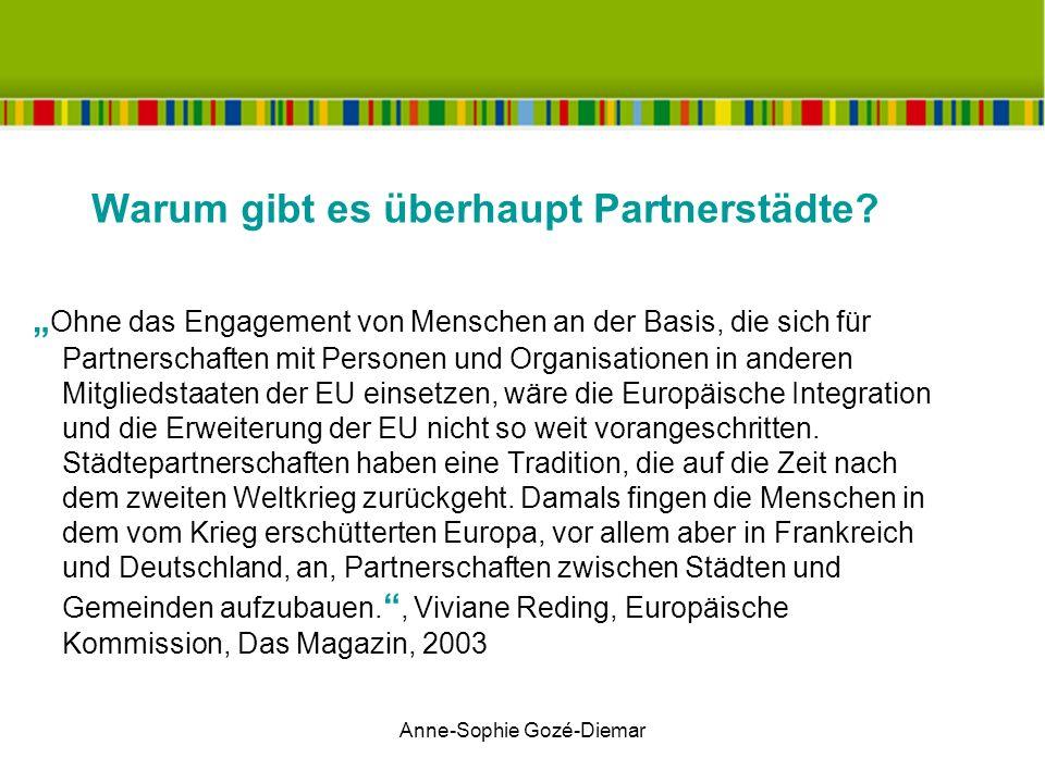 Anne-Sophie Gozé-Diemar Warum gibt es überhaupt Partnerstädte.
