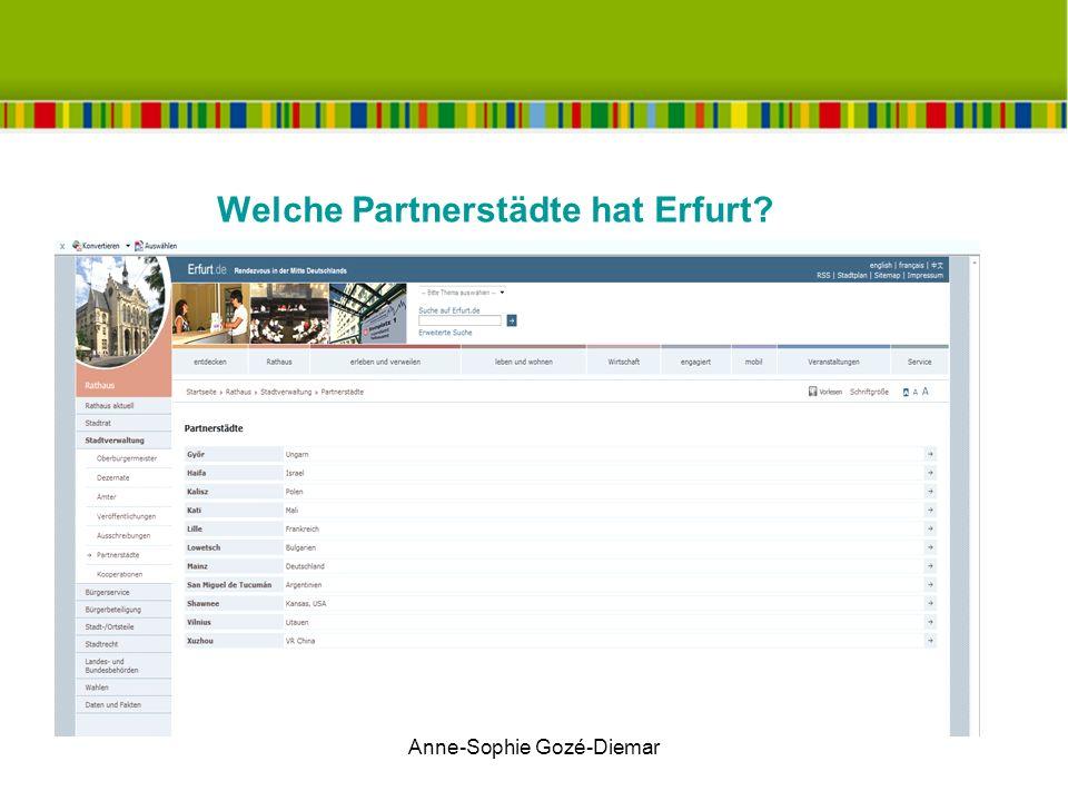 Anne-Sophie Gozé-Diemar Welche Partnerstädte hat Erfurt.