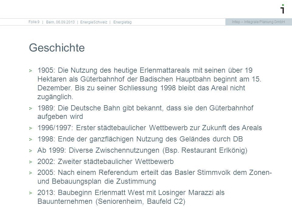Intep – Integrale Planung GmbH Folie 9 Geschichte   Bern, 06.09.2013   EnergieSchweiz   Energietag 1905: Die Nutzung des heutige Erlenmattareals mit s