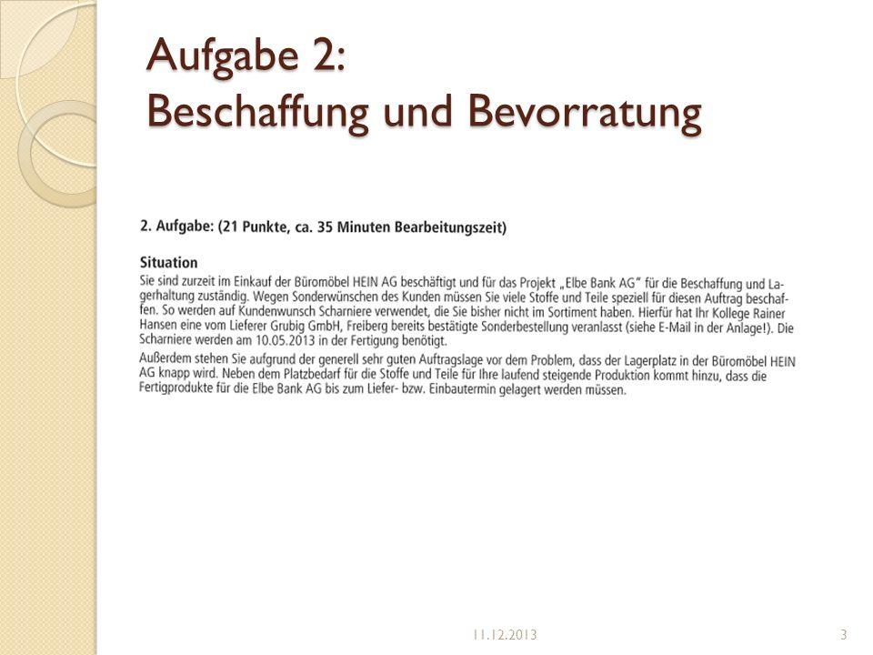 Aufgabe 2: Beschaffung und Bevorratung 11.12.20133