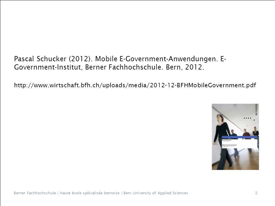 Berner Fachhochschule | Haute école spécialisée bernoise | Bern University of Applied Sciences Pascal Schucker (2012).