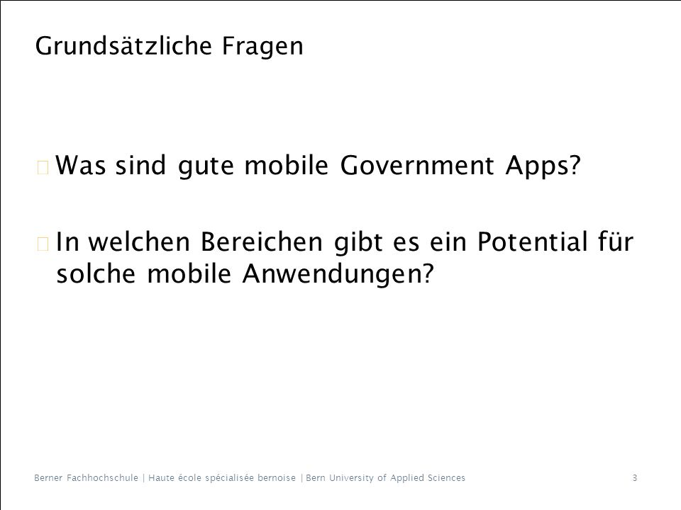 Berner Fachhochschule | Haute école spécialisée bernoise | Bern University of Applied Sciences Was sind gute mobile Government Apps.