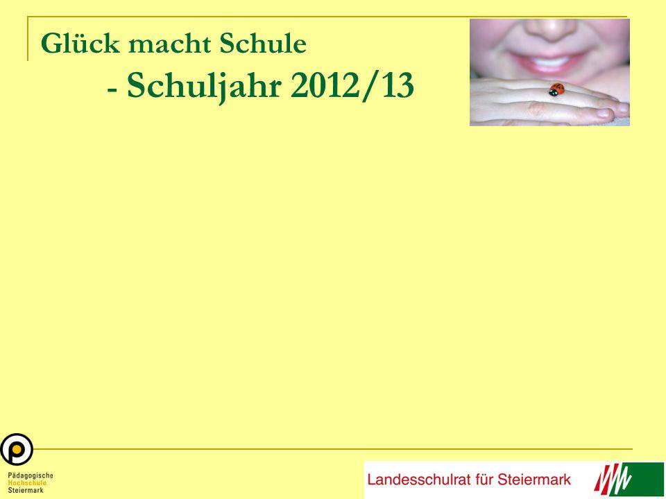 Glück macht Schule - Schuljahr 2012/13