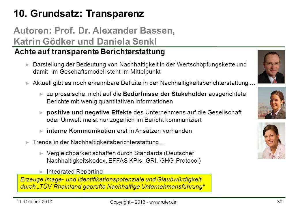 11. Oktober 2013 30 Copyright – 2013 - www.ruter.de Darstellung der Bedeutung von Nachhaltigkeit in der Wertschöpfungskette und damit im Geschäftsmode