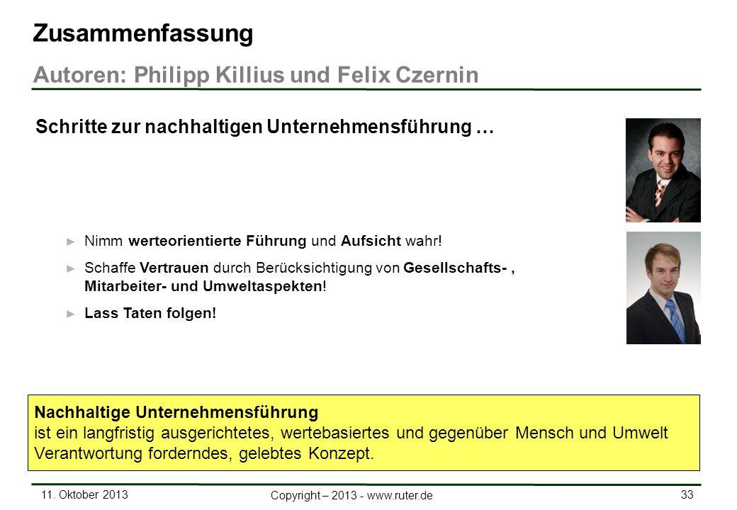 11. Oktober 2013 33 Copyright – 2013 - www.ruter.de Nimm werteorientierte Führung und Aufsicht wahr! Schaffe Vertrauen durch Berücksichtigung von Gese