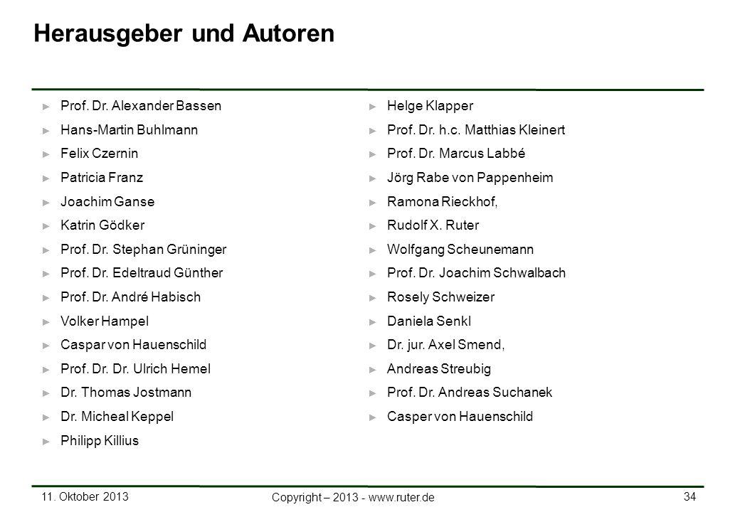 11.Oktober 2013 34 Copyright – 2013 - www.ruter.de Prof.
