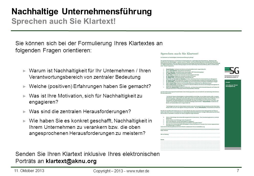 11. Oktober 2013 7 Copyright – 2013 - www.ruter.de Nachhaltige Unternehmensführung Sprechen auch Sie Klartext! Sie können sich bei der Formulierung Ih