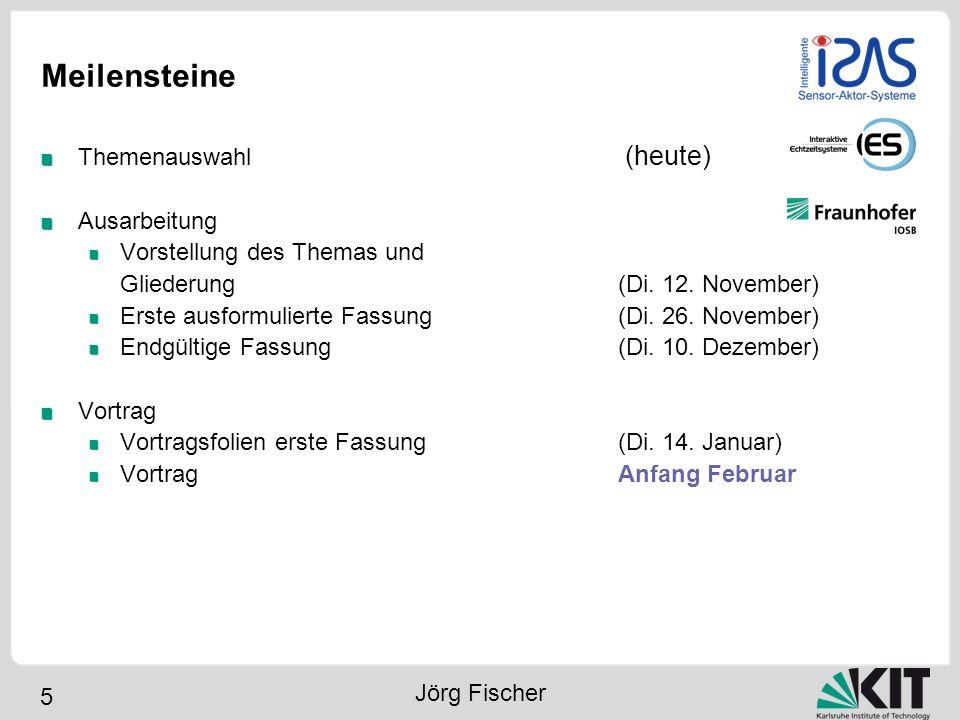 5 Meilensteine Themenauswahl (heute) Ausarbeitung Vorstellung des Themas und Gliederung(Di. 12. November) Erste ausformulierte Fassung (Di. 26. Novemb