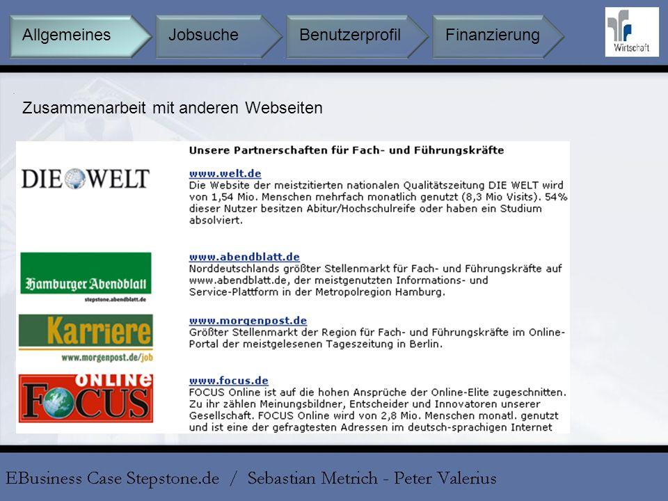 Zusammenarbeit mit anderen Webseiten Jobsuche BenutzerprofilFinanzierungAllgemeines