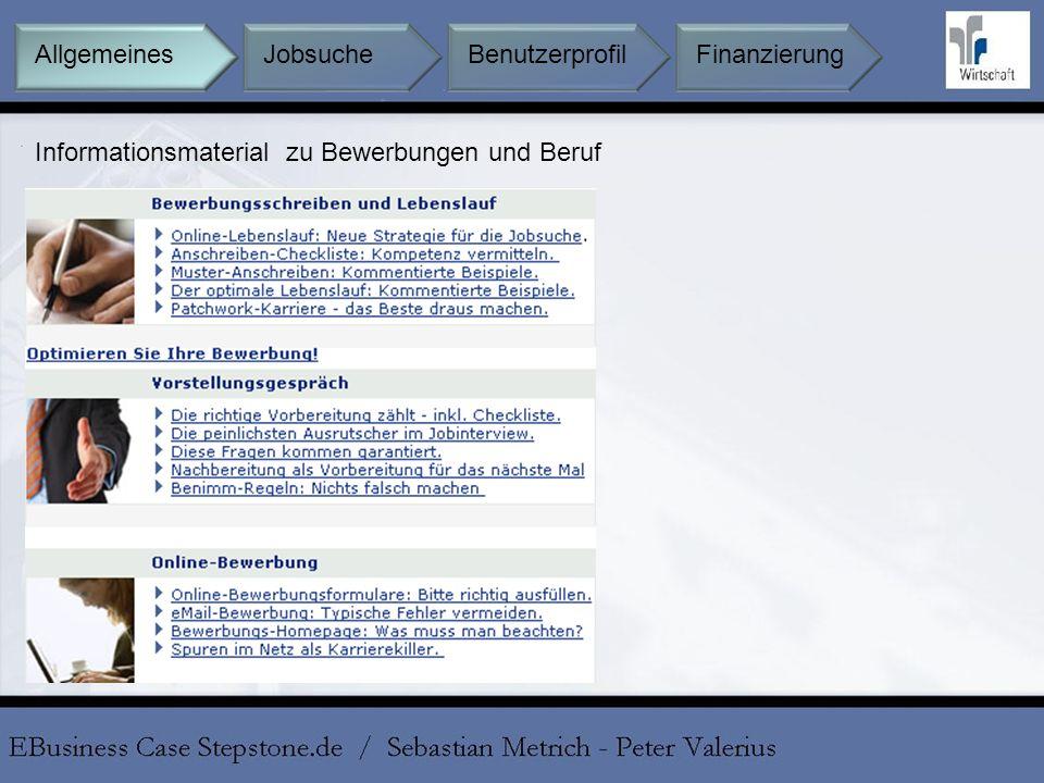 Informationsmaterial zu Bewerbungen und Beruf Jobsuche BenutzerprofilFinanzierungAllgemeines