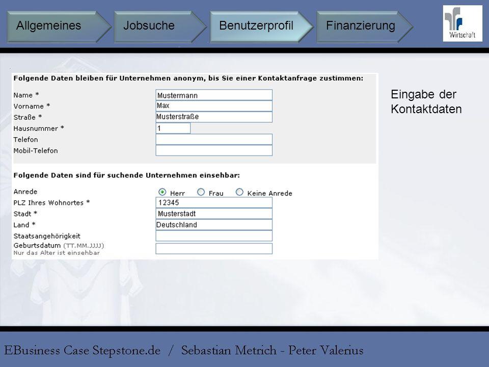 Eingabe der Kontaktdaten BenutzerprofilFinanzierungAllgemeines Jobsuche