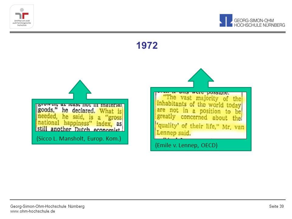 1972 Georg-Simon-Ohm-Hochschule Nürnberg www.ohm-hochschule.de Seite 39 (Sicco L. Mansholt, Europ. Kom.) (Emile v. Lennep, OECD)