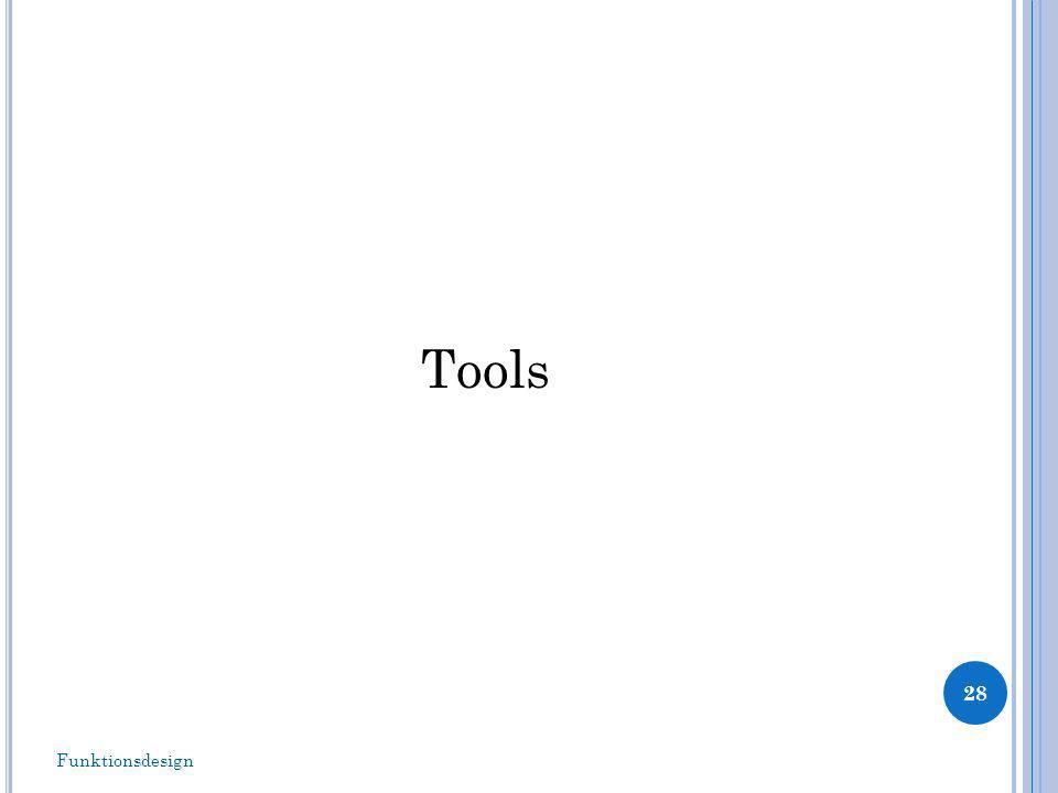 Tools 28 Funktionsdesign