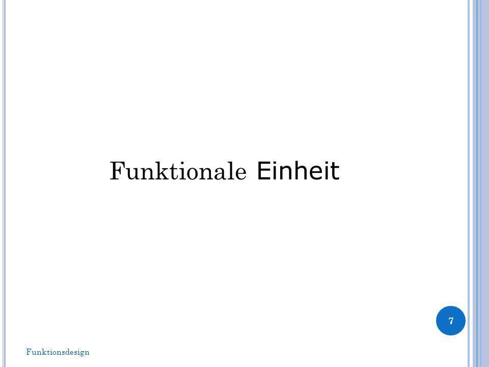 Funktionale Einheit 7 Funktionsdesign