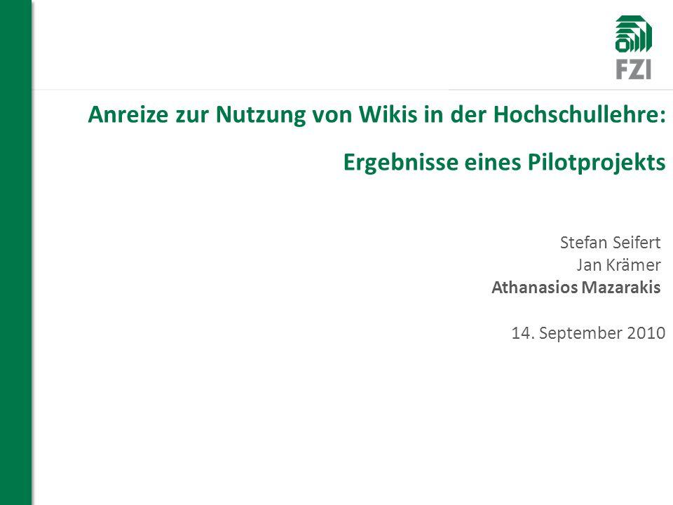 Anreize zur Nutzung von Wikis in der Hochschullehre: Ergebnisse eines Pilotprojekts 14.