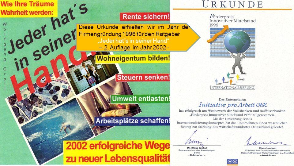 Diese Urkunde erhielten wir im Jahr der Firmengründung 1996 für den Ratgeber Jeder hat´s in seiner Hand – 2.