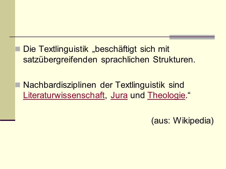 Лингвистика текста Die Textlinguistik sieht es als ihre Aufgabe an, die allgemeinen Bedingungen und Regeln der Textkonstruktion, die den konkreten Texten zugrundeliegt, systematisch zu beschreiben und ihre Bedeutung für die Textrezeption zu erklären.
