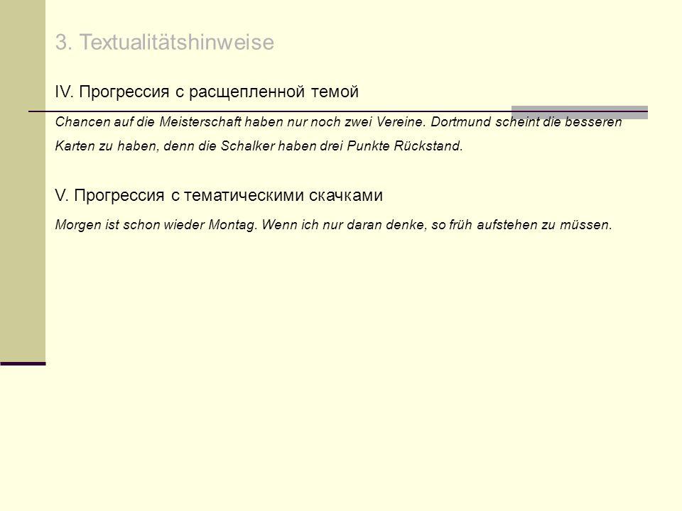3. Textualitätshinweise IV.