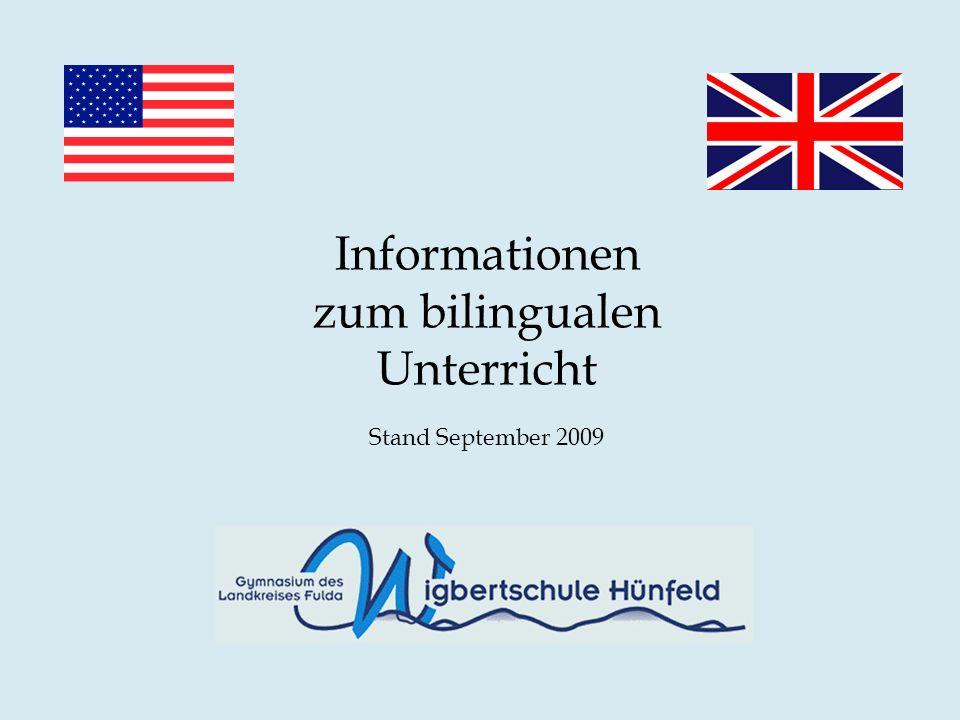 Informationen zum bilingualen Unterricht Stand September 2009