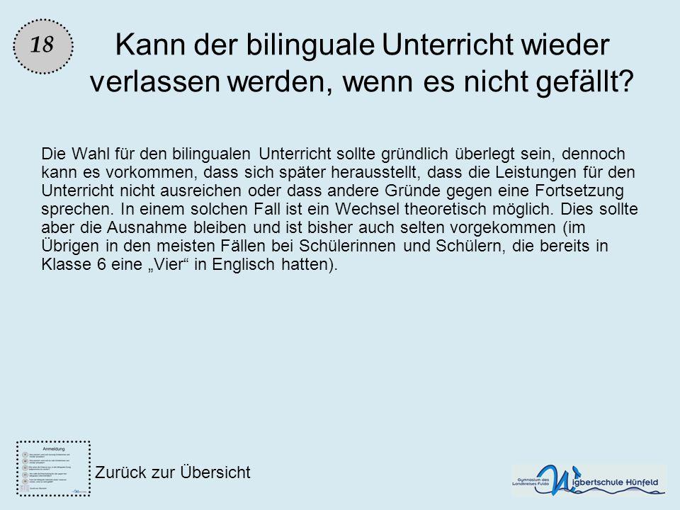 Kann der bilinguale Unterricht wieder verlassen werden, wenn es nicht gefällt? Die Wahl für den bilingualen Unterricht sollte gründlich überlegt sein,