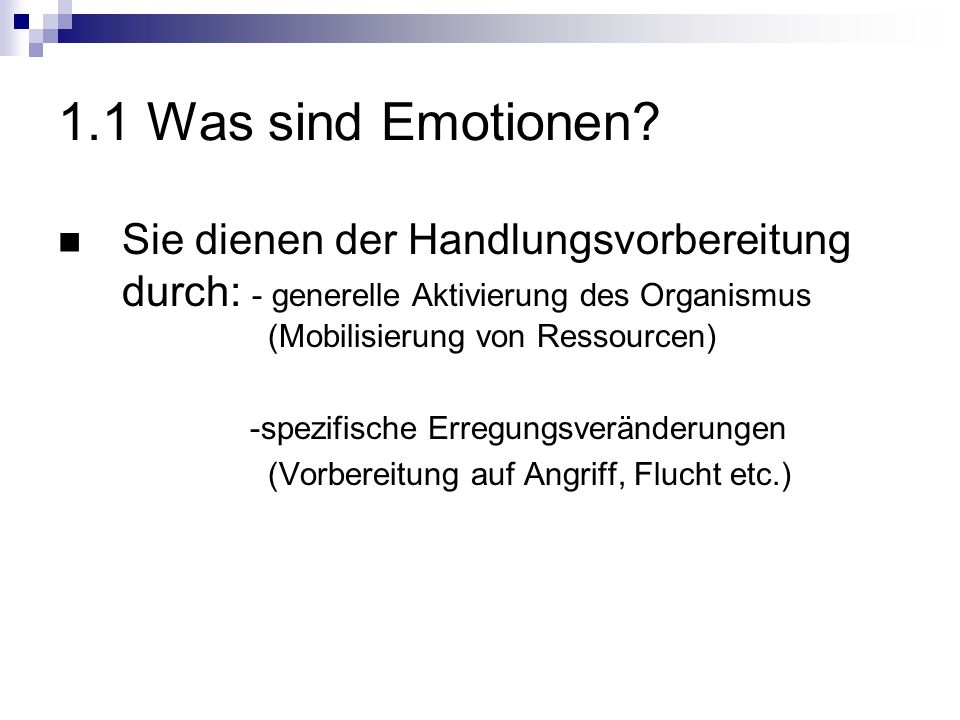 1.2 Motivationale Organisation von Emotionen Emotionale Bahnung (Lang 1995) Furchtkonditionierungsexperiment von Brown et al.