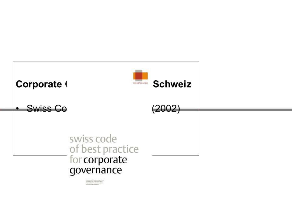 Corporate Governance in der Schweiz Swiss Code of Best Practice (2002)