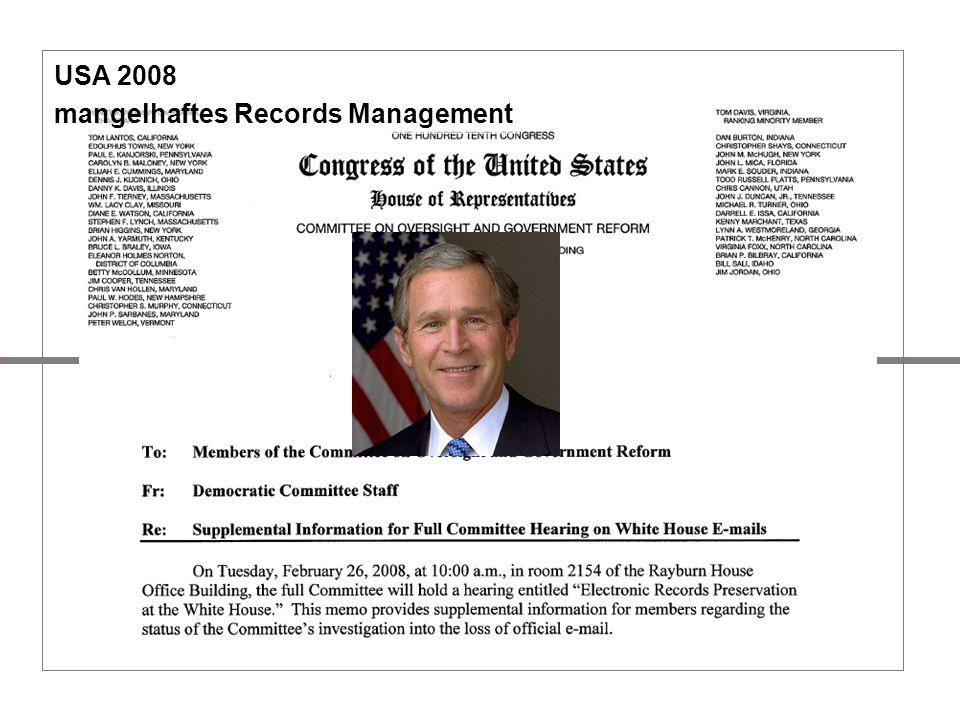 USA 2008 mangelhaftes Records Management