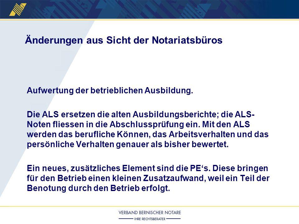 Aufwertung der betrieblichen Ausbildung. Die ALS ersetzen die alten Ausbildungsberichte; die ALS- Noten fliessen in die Abschlussprüfung ein. Mit den