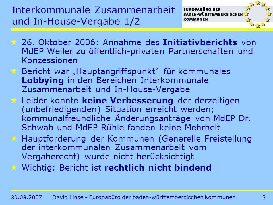 30.03.2007David Linse - Europabüro der baden-württembergischen Kommunen3 Interkommunale Zusammenarbeit und In-House-Vergabe 1/2 26.