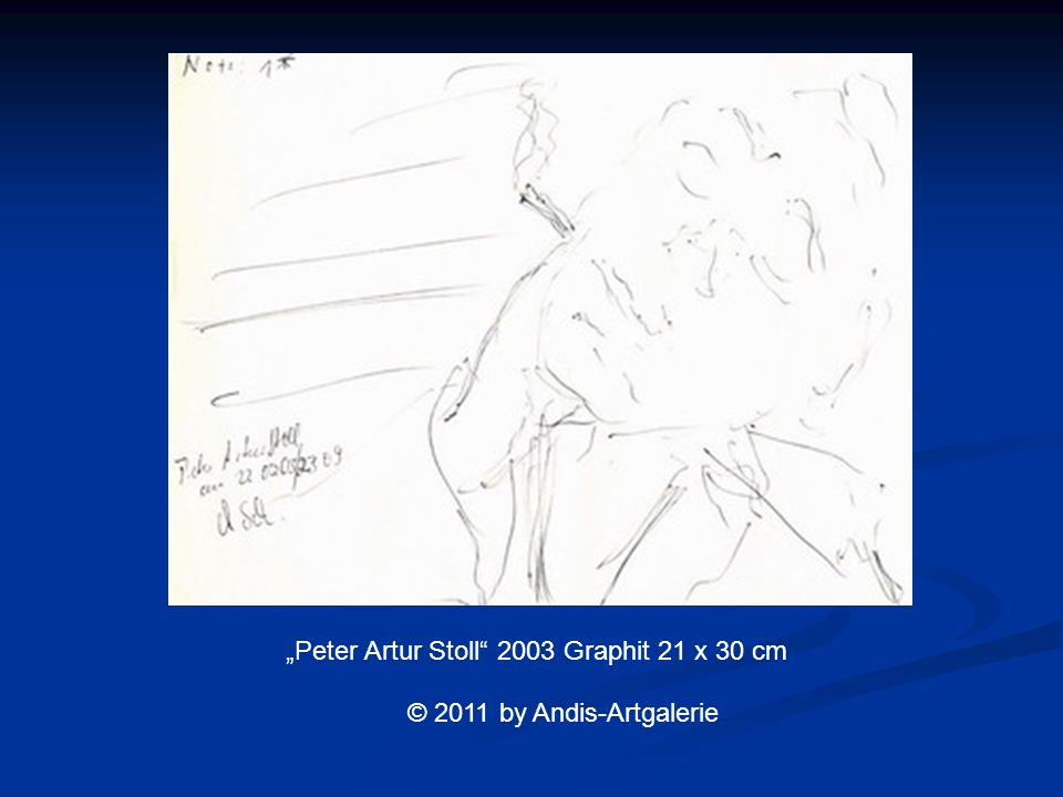 Peter Artur Stoll 2003 Graphit 21 x 30 cm © 2011 by Andis-Artgalerie