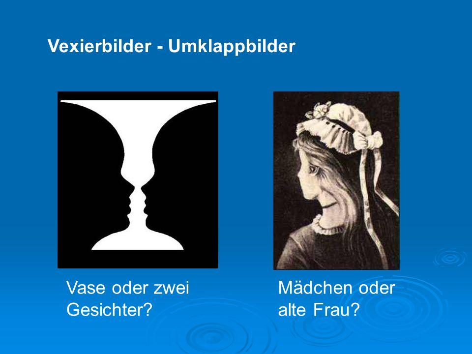Vexierbilder - Umklappbilder Vase oder zwei Gesichter? Mädchen oder alte Frau?