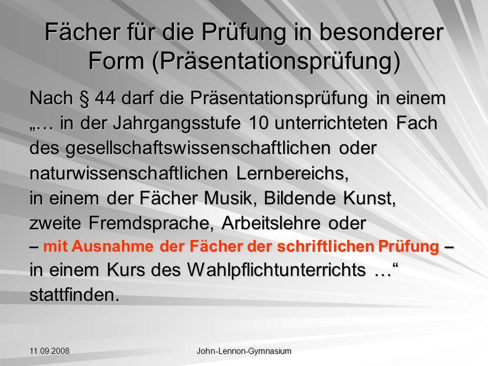 11.09.2008 John-Lennon-Gymnasium Nächste Schritte Information der Schüler durch Frau Schulze (September) Information und Beratung zur Wahl des 4.