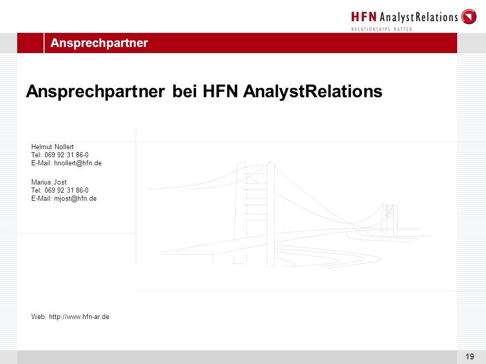 19 Ansprechpartner Ansprechpartner bei HFN AnalystRelations Marius Jost Tel: 069 92 31 86-0 E-Mail: mjost@hfn.de Helmut Nollert Tel: 069 92 31 86-0 E-Mail: hnollert@hfn.de Web: http://www.hfn-ar.de