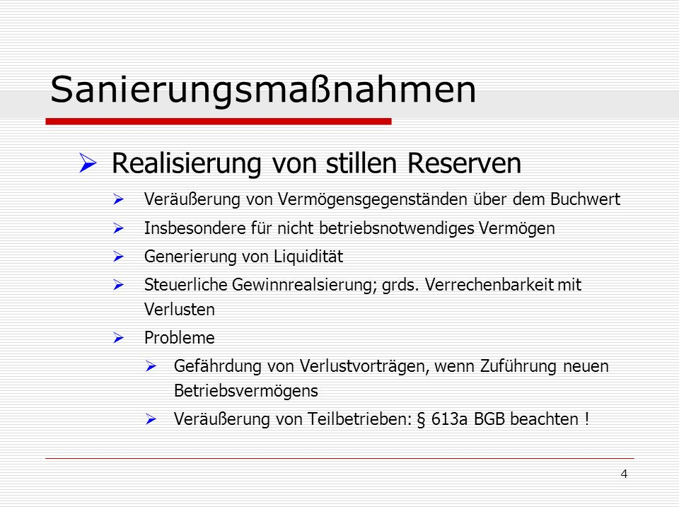 35 Sanierungsmaßnahmen Befreiende Schuldübernahme Zivilrecht: Übernahme einer Verbindlichkeit der Gesellschaft, §§ 414ff.