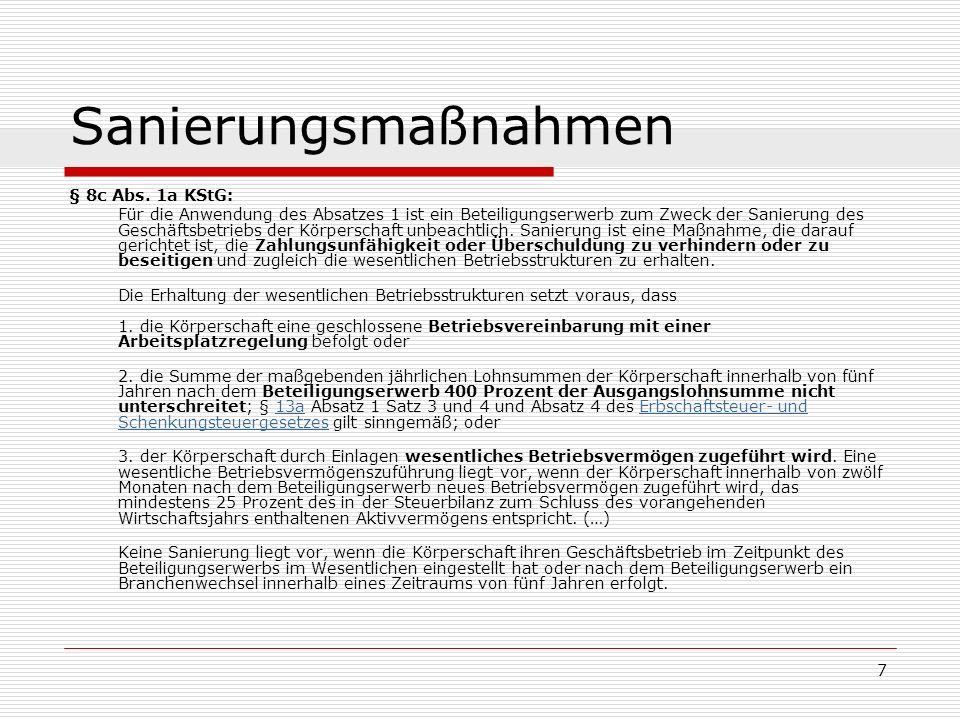 18 Sanierungsmaßnahmen Forderungsverzicht Steuerrechtliche Behandlung auf Ebene der GmbH Sanierungserlass des BMF Sanierungsbedürftigkeit und – fähigkeit Eignung des Schuldenerlasses zur Sanierung Sanierungsabsicht Umstritten in der Rechtsprechung FG München DStR 2008, 1687: Verstoß gegen Gesetzmäßigkeit der Verwaltung FG Köln DStRE 2008, 1445: Kriterien des Sanierungserlasses sind zu eng Lösung: Verbindliche Auskunft