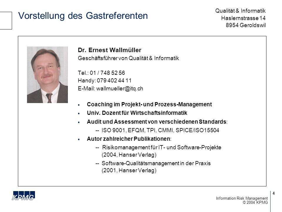 5 © 2004 KPMG Information Risk Management Ihre Ansprechpartner bei KPMG S.